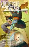 Mothership Zeta, issue 3